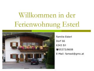 Willkommen in der Ferienwohnung Esterl