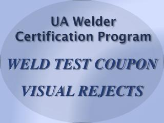UA Welder Certification Program