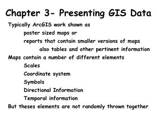 Chapter 3- Presenting GIS Data