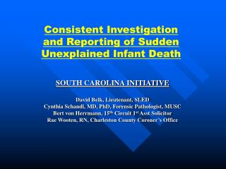 Consistent Investigation and Reporting of Sudden Unexplained Infant Death