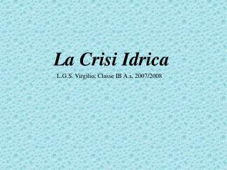 La Crisi Idrica