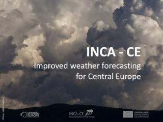 INCA � Central Europe