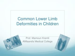Common Lower Limb Deformities in Children