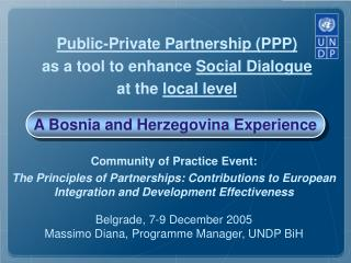 Public-Private Partnership (PPP) as a tool to enhance  Social Dialogue at the  local level