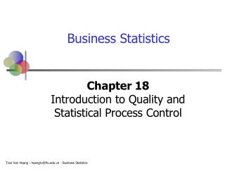 Chapter 18 Introduction to Quality and  Statistical Process Control