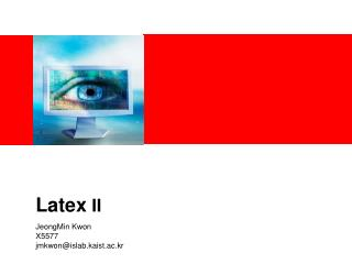 Latex  II