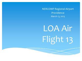 LOA Air  Flight 13