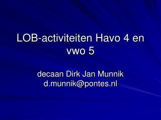 LOB-activiteiten Havo 4 en vwo  5