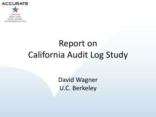 Report on California Audit Log Study
