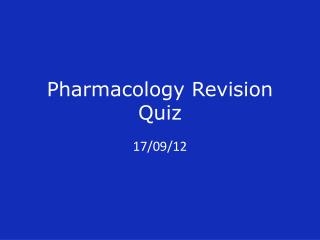 Pharmacology Revision Quiz