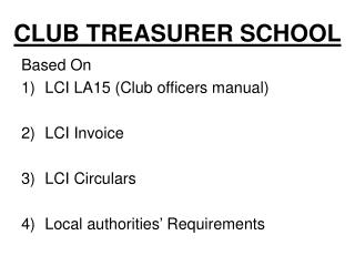 CLUB TREASURER SCHOOL