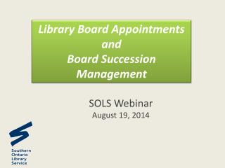 Library Board Appointments and  Board Succession Management