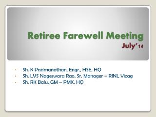 Retiree Farewell Meeting July�14