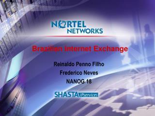 Brazilian Internet Exchange