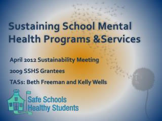 Sustaining School Mental Health Programs &Services