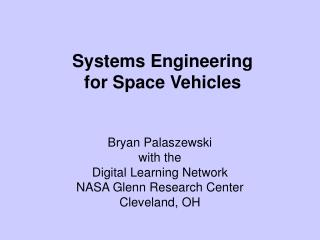 Systems Engineering  for Space Vehicles