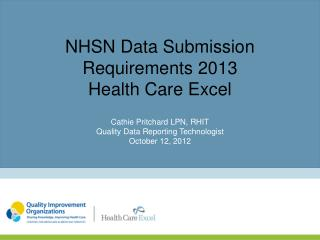 NHSN Data Submission Requirements 2013 Health Care Excel