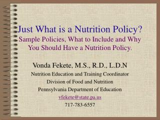 Vonda Fekete, M.S., R.D., L.D.N Nutrition Education and Training Coordinator