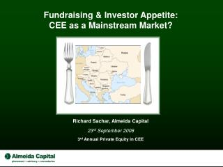 Fundraising & Investor Appetite: CEE as a Mainstream Market?