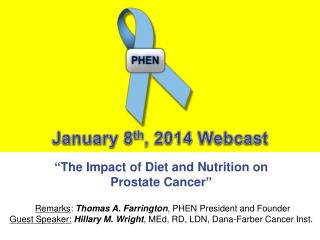 """ The Impact of Diet and Nutrition on  Prostate Cancer """