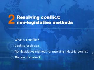 Resolving conflict:  non-legislative methods
