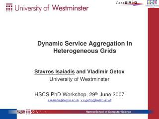 Dynamic Service Aggregation in Heterogeneous Grids