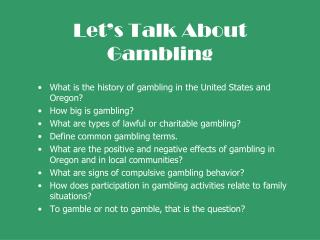 Let�s Talk About Gambling