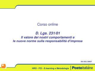 Corso online D. Lgs. 231/01 Il valore dei nostri comportamenti e