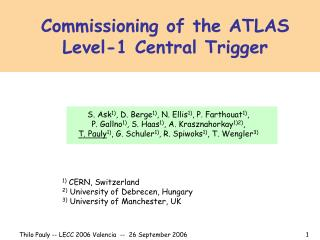 Commissioning of the ATLAS Level-1 Central Trigger