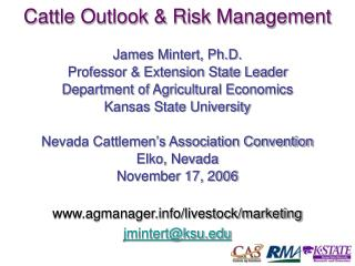 Cattle Outlook & Risk Management