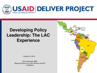 Developing Policy Leadership: The LAC Experience