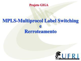 MPLS-Multiprocol Label Switching e Rerroteamento