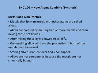 SNC 1D1 –  How Atoms Combine (Synthesis ) Metals and Non- Metals