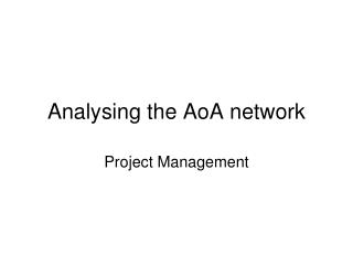 Analysing the AoA network