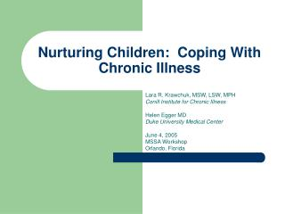 Nurturing Children:  Coping With Chronic Illness