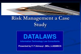 Risk Management a Case Study