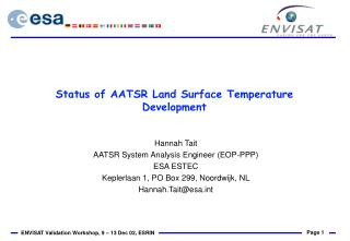 Status of AATSR Land Surface Temperature Development