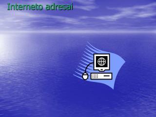 Interneto adresai