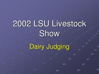 2002 LSU Livestock Show