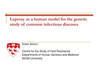 Leprosy as a human model for the genetic study of common infectious diseases