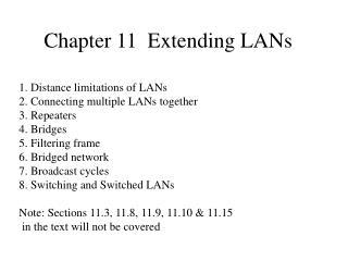 Chapter 11  Extending LANs