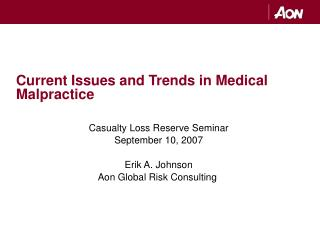 Current Issues and Trends in Medical Malpractice