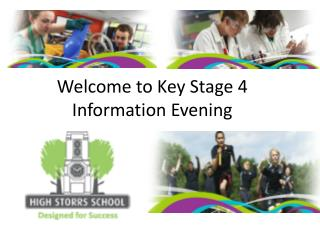 Welcome to Key Stage 4 Information Evening