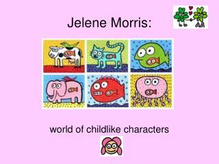 Jelene Morris:
