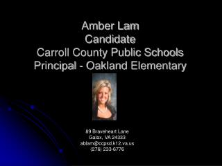 Amber Lam Candidate Carroll County Public Schools Principal - Oakland Elementary