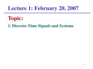 Lecture 1: February 20, 2007