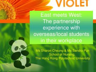 East meets West:  The partnership experience with overseas/local students  in their workplace