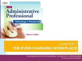 CHAPTER 1 THE EVER-CHANGING WORKPLACE