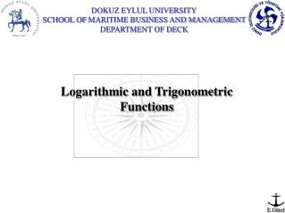 Logarithmic and Trigonometric Functions