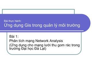 Bài thực hành: Ứng dụng Gis trong quản lý môi trường